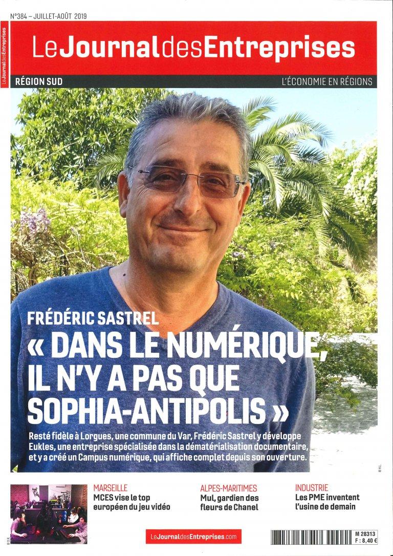 Interview du fondateur, Frédéric Sastrel, Le journal des Entreprises – n°384 – Juillet Aout 2019